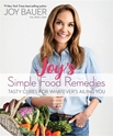 Bild på Joy Bauer's Simple Food Remedies