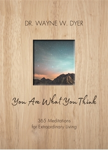 Bild på You are what you think - 365 meditations for extraordinary living