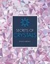 Bild på Secrets Of Crystals