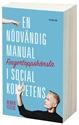 Bild på Fingertoppskänsla : en nödvändig manual i social kompetens