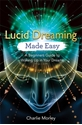 Bild på Lucid dreaming made easy - a beginners guide to waking up in your dreams