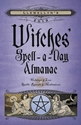 Bild på Llewellyns 2019 witches spell-a-day almanac - holidays and lore, spells, ri