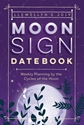 Bild på Llewellyns 2019 moon sign datebook - weekly planning by the cycles of the m