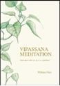 Bild på Vipassana meditation : som den lärs ut av S. N. Goenka