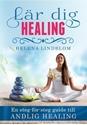 Bild på Lär dig healing : en steg-för-steg guide till andlig healing