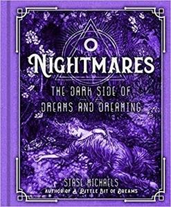 Bild på Nightmares: The Dark Side of Dreams and Dreaming