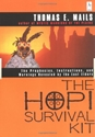 Bild på Hopi Survival Kit: The Prophecies, Instructions & Warnings R