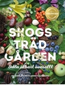 Bild på Skogsträdgården : odla ätbart överallt