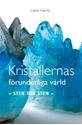 Bild på Kristallernas förunderliga värld : sten för sten