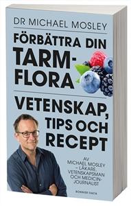 Bild på Förbättra din tarmflora : vetenskap, tips och recept