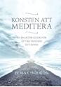 Bild på Konsten att meditera : En praktisk guide för att bli vän med sitt sinne