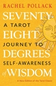 Bild på Seventy-Eight Degrees of Wisdom: A Tarot Journey to Self-Awareness (A New Edition of the Tarot Classic)