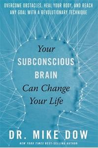 Bild på Your Subconscious Brain Can Change Your Life