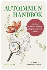 Bild på Autoimmun handbok : för dig med inflammation, magbesvär, allergi eller autoimmun sjukdom