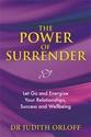 Bild på Power of surrender - let go and energize your relationships, success and we