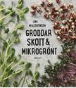 Bild på Groddar, skott & mikrogrönt