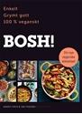 Bild på BOSH! : enkelt, grymt gott, 100% veganskt