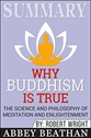 Bild på Summary: Why Buddhism Is True: The Science and Philosophy of Meditation and Enlightenment