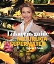 Bild på Läkarens guide till den naturliga supermaten