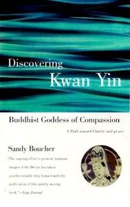 Bild på Discovering Kwan Yin, Buddhist Goddess of Compassion