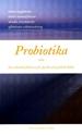 Bild på Probiotika - den okända faktorn för fysisk och psykisk hälsa
