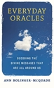 Bild på Everyday oracles - decoding the divine messages that are all around us
