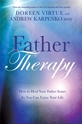 Bild på Father therapy - how to heal your father issues so you can enjoy your life