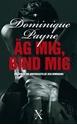 Bild på Äg mig, bind mig : en erotisk roman om underkastelse och dominans