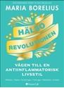 Bild på Hälsorevolutionen : vägen till en antiinflammatorisk livsstil : helheten, m