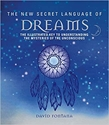 Bild på The New Secret Language of Dreams: The Illustrated Key to Understanding the Mysteries of the Unconscious