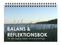 Bild på Balans & Reflektionsbok: För dina dagliga tankar, val & prioriteringar