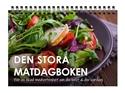 Bild på Den STORA Matdagboken: För en ökad medvetenhet om din kost & din vardag