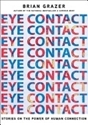 Bild på Eye Contact : The Power of Personal Connection