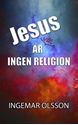 Bild på Jesus är väl ingen religion
