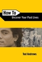 Bild på How to Uncover Your Past Lives