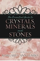 Bild på The Essential Guide to Crystals, Minerals & Stones