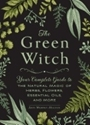 Bild på Green witch - your complete guide to the natural magic of herbs, flowers, e