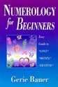 Bild på Numerology for Beginners: Easy Guide to Love, Money, Destiny