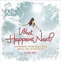 Bild på What happens next? - answering your questions about life after death