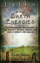 Bild på Ley Lines And Earth Energies: An Extraordinary Journey Into The Earth's Natural Energy System