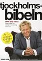 Bild på Tjockholmsbibeln : tänk dig smal! : första boken om mental viktminskning