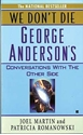 Bild på We Don't Die: George Anderson's Conversations With The Other