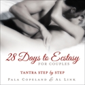 Bild på 28 days to ecstasy for couples - tantra step by step