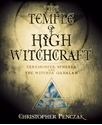 Bild på Temple of high witchcraft - ceremonies, spheres and the witches qabalah