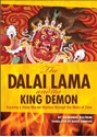 Bild på Dalai lama and the king demon - tracking a triple murder mystery through th