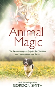 Bild på Animal magic - the extraordinary proof of our pets intuition and unconditio
