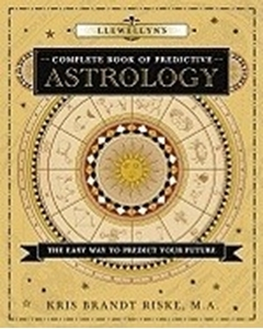Bild på Llewellyn's Complete Book of Predictive Astrology: The Easy Way to Predict Your Future