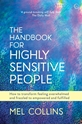 Bild på The Handbook for Highly Sensitive People: How to Transform Feeling Overwhelmed and Frazzled to Empowered and Fulfilled