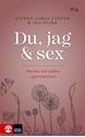 Bild på Du, jag och sex : Om lust och närhet i parrelationer