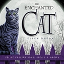 Bild på Enchanted cat - feline fascinations, spells and magick